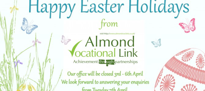 Happy Easter Holidays from Almond Vocational Link