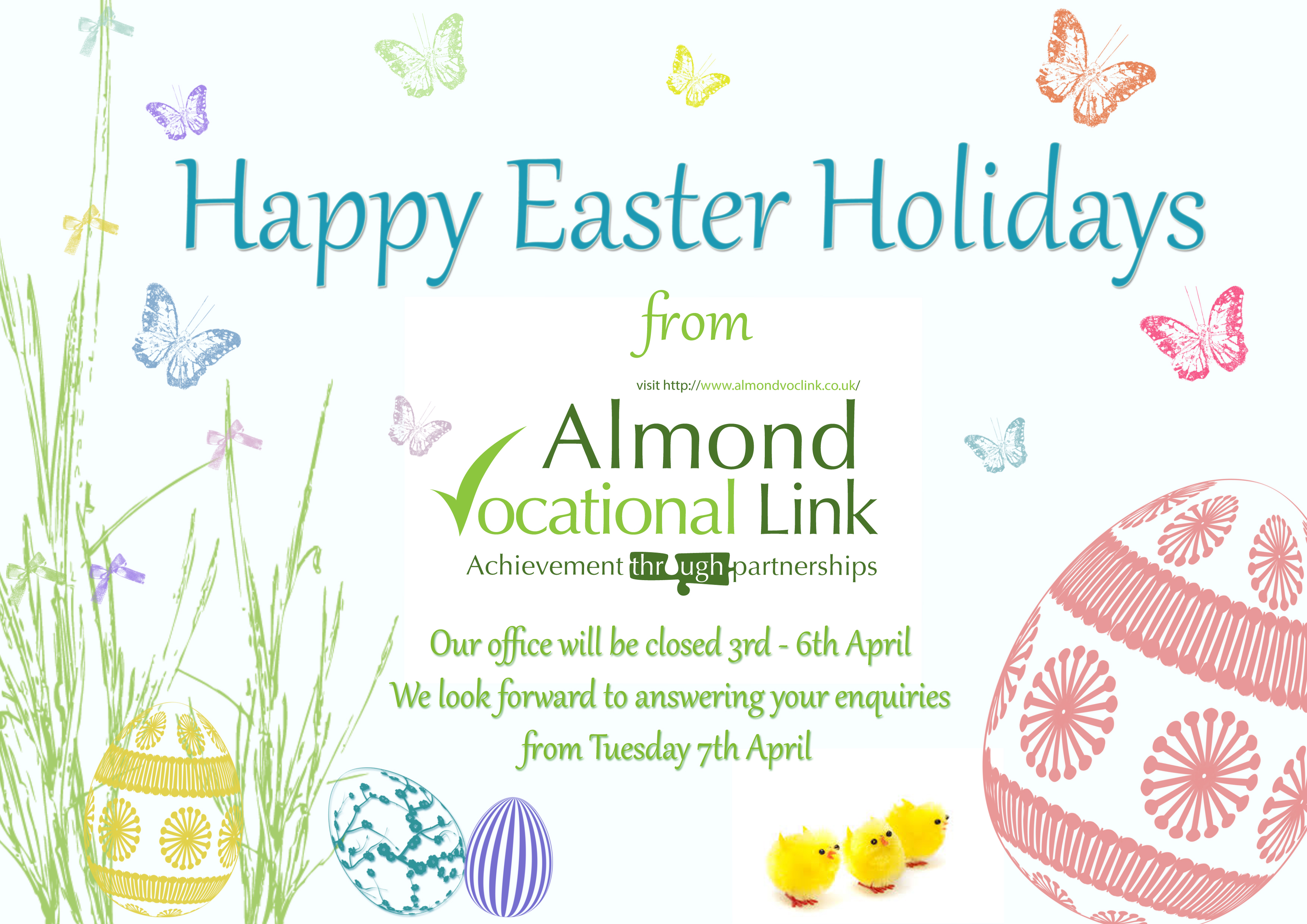 Happy Easter Holidays from Almond Vocational Link  2015