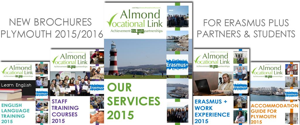 New Brochures Almond Vocational Link Plymouth Erasmus Plus UK Partner KA1 Mobility