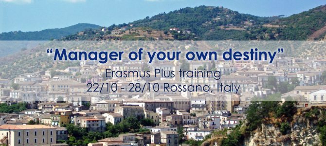 Manager of your own destiny – Erasmus Plus funded training in Italy