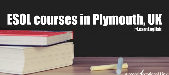 ESOL Courses in Plymouth with Almond Vocational Link